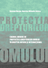 Cadrul juridic de protecţie a drepturilor omului în dreptul intern şi internaţional